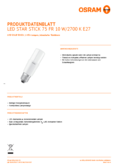 Hersteller Datenblatt Osram LED STAR CL STICK  FR 77 non-dim 10W 827 E27